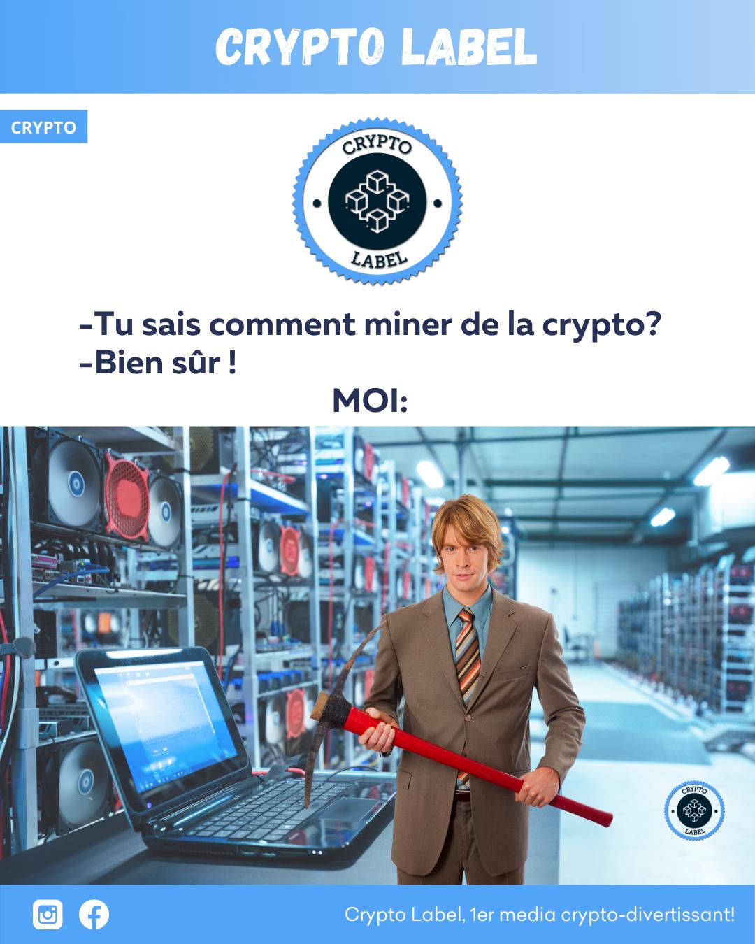 comment miner de la crypto- Minage pioche -crypto-label