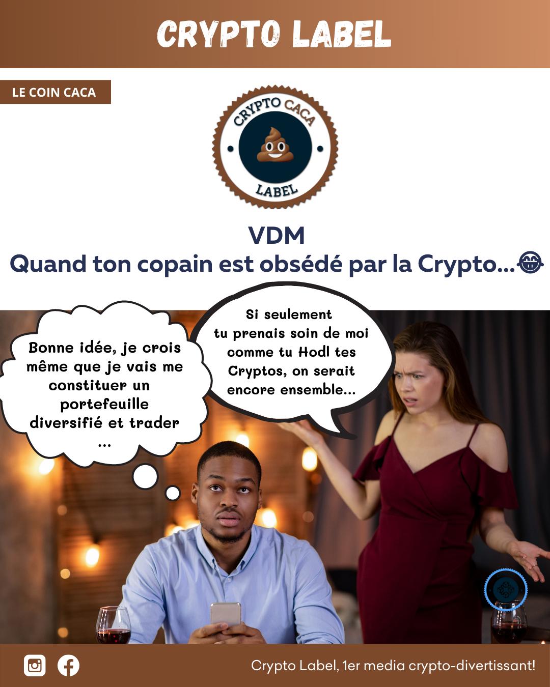 VDM Quand ton copain est obsédé par la Crypto...😂 - Le coin caca 💩 crypto-label