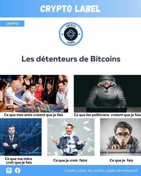 Les détenteurs de Bitcoins Crypto Label