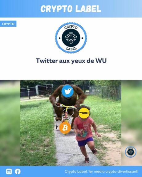 Twitter aux yeux de WesternUnion-crypto-label