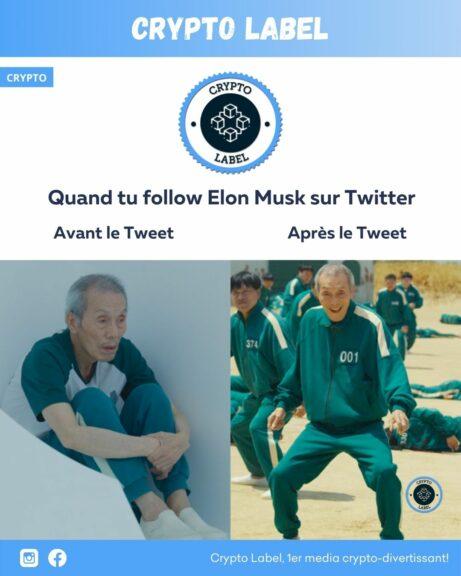 Quand tu follow Elon Musk sur Twitter -crypto-label